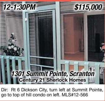 1301 Summit Pointe, Scranton Century 21 Sherlock Homes Dir: Rt 6 Dickson City, turn left