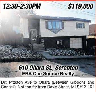 12:30-2:30PM 610 Ohara St., Scranton ERA One Source Realty Dir: Pittston Ave to Ohara (Between