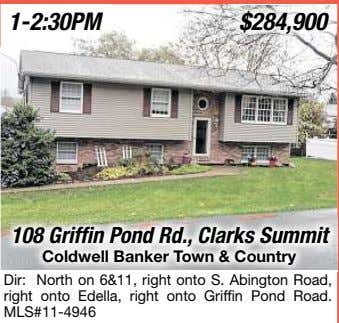 108 Griffin Pond Rd., Clarks Summit Coldwell Banker To wn & Country Dir: North on