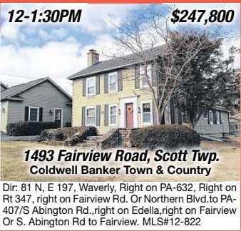 12-1:30PM 1493 Fairview Road, Scott Twp. Coldwell Banker To wn & Country Dir: 81 N,