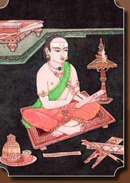and philosophical instruction. Aum. art by s. rajam Above, using the traditional elutani, stylus, a pandit