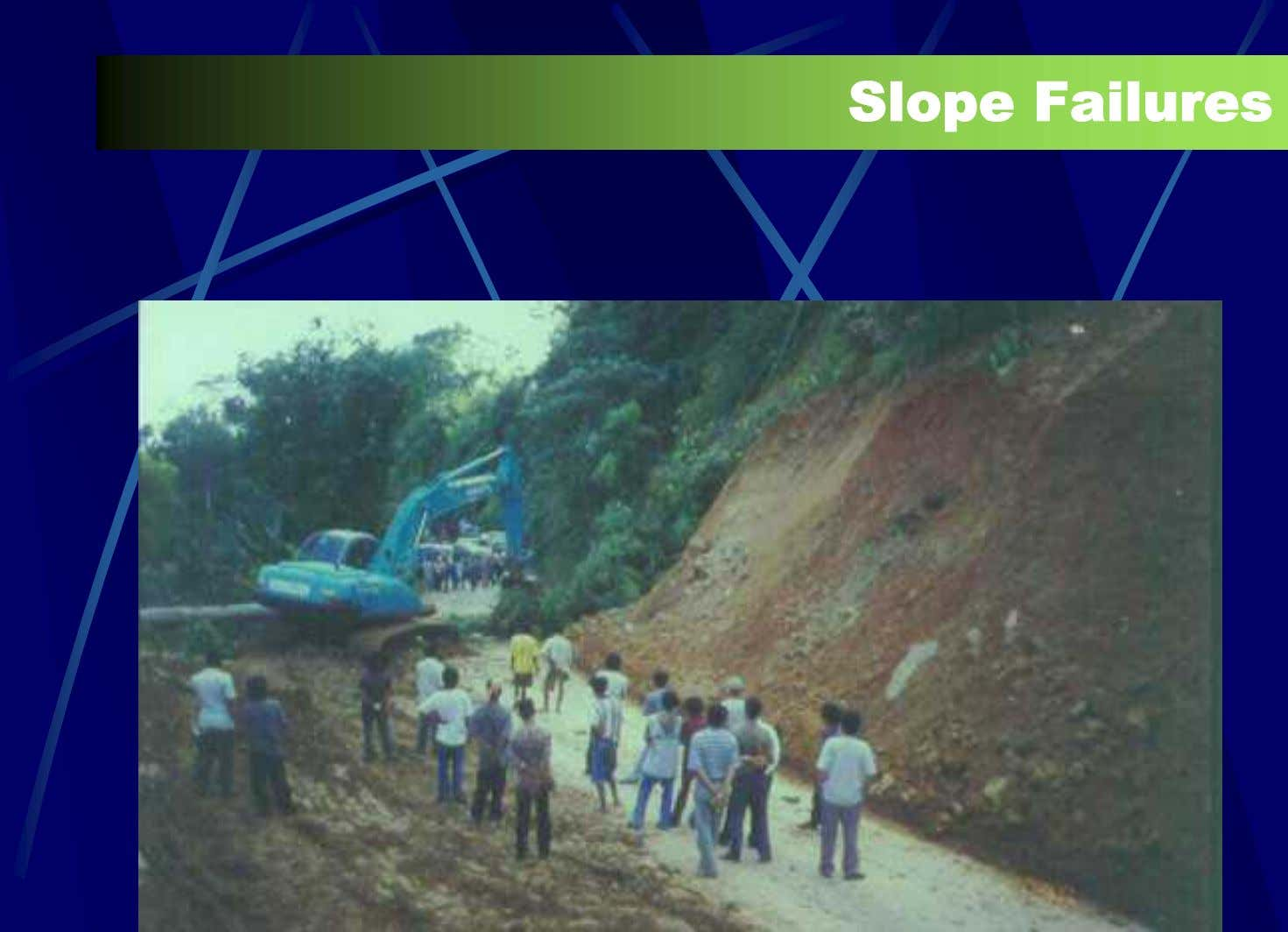 Slope Failures