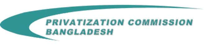 PRIVATIzATION OF STATE OwNED ENTERPRISES IN BANGLADESH INSTITUTIONAL FRAME WORK T he Privatization Commission, which came