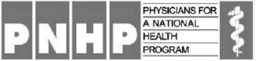 universal pub- lic health insurance of one kind or another. PNHP is an organization of 16,000