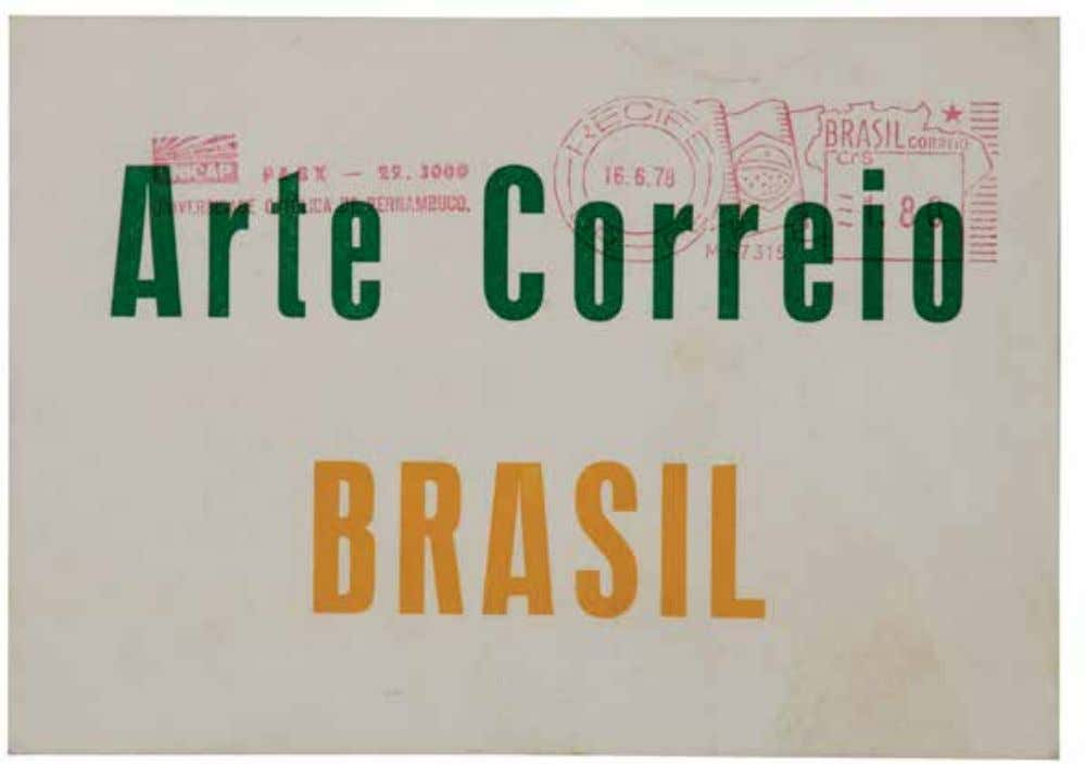 allowed to. Arte correio Brasil [Postal art Brazil] shows us that there is always a way.