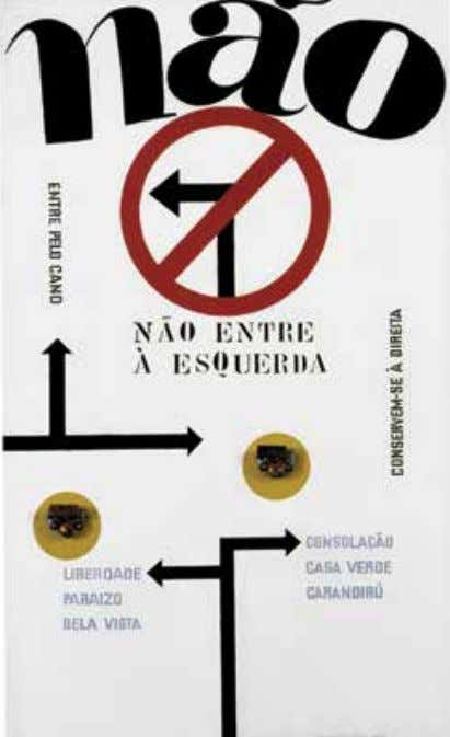 "of left- wing thinking at the time, with the expression: ""Don't turn left, keep right."" 97"