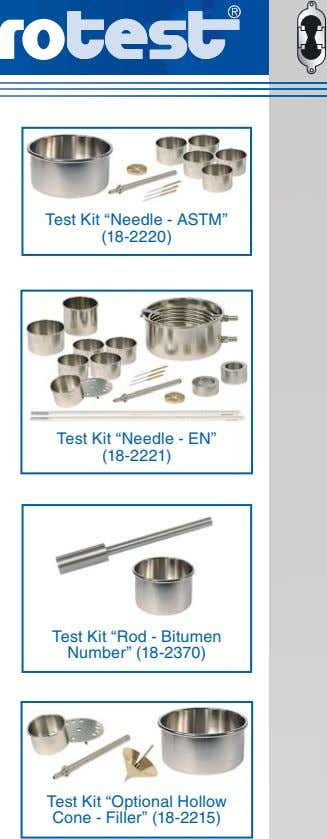 "Test Kit ""Needle - ASTM"" (18-2220) Test Kit ""Needle - EN"" (18-2221) Test Kit ""Rod"