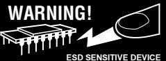 WARNING! ESD SENSITIVE DEVICE