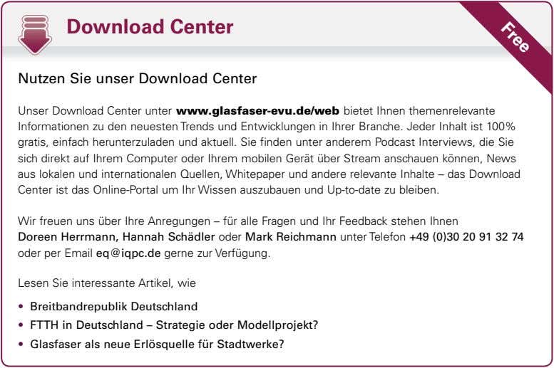 Free Download Center Nutzen Sie unser Download Center Unser Download Center unter www.glasfaser-evu.de/web bietet Ihnen