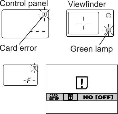 Control panel Viewfinder Card error Green lamp CARD NO [OFF] SETUP