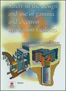 Health and Safety Executive Safety in the design and use of gamma and electron irradiation facilities