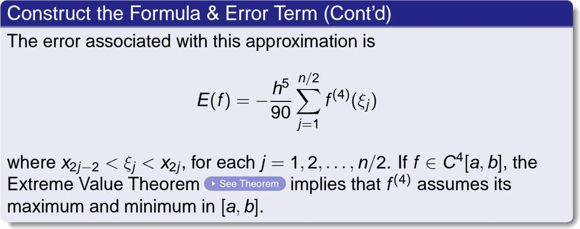 Construct the Formula & Error Term (Cont'd) The error associated with this approximation is n