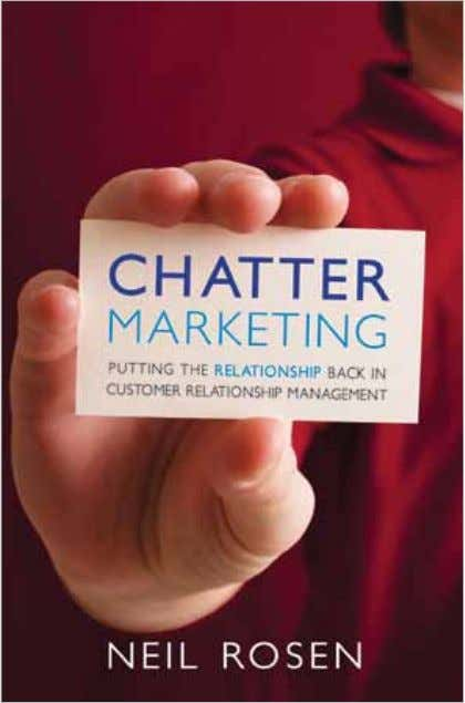 online trade outlets • www.chattermarketingbook.com Neil Rosen is president and CEO of eWayDirect, a