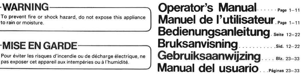 Operator's Manual Pase 1-11 To prevent fire or shock hazard, do not expose this appliance