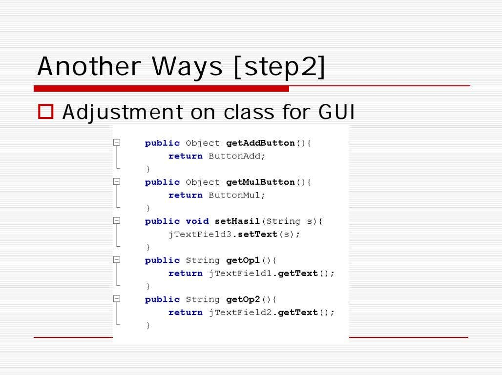 Another Ways [step2]  Adjustment on class for GUI