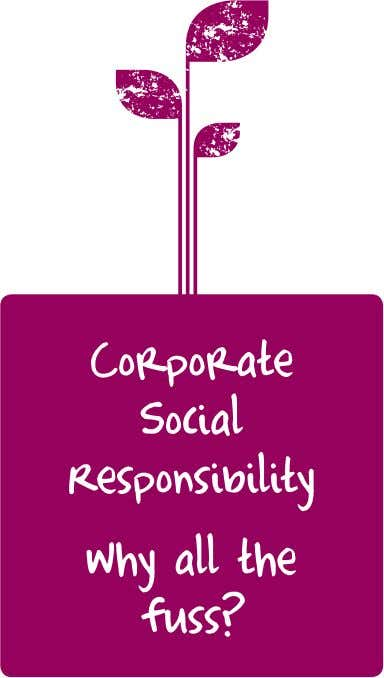 Valletta p.l.c. Annual Report and Financial Statements 2013 Corporate Social Responsibility does not contradict the