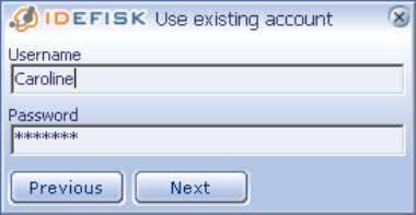 in the Username and Password as in the example below: 2. Click on Next . 2.7