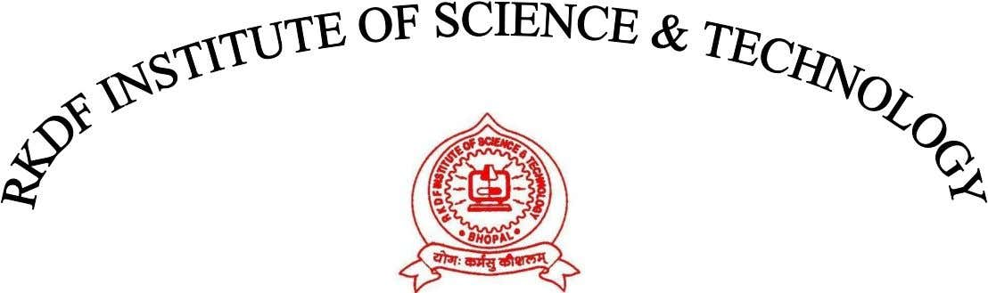 RKDF INSTITUTE OF SCIENCE AND TECHNOLGY BHOPAL (M.P) Jan- Jun – 2016 CERTIFICATE This is to