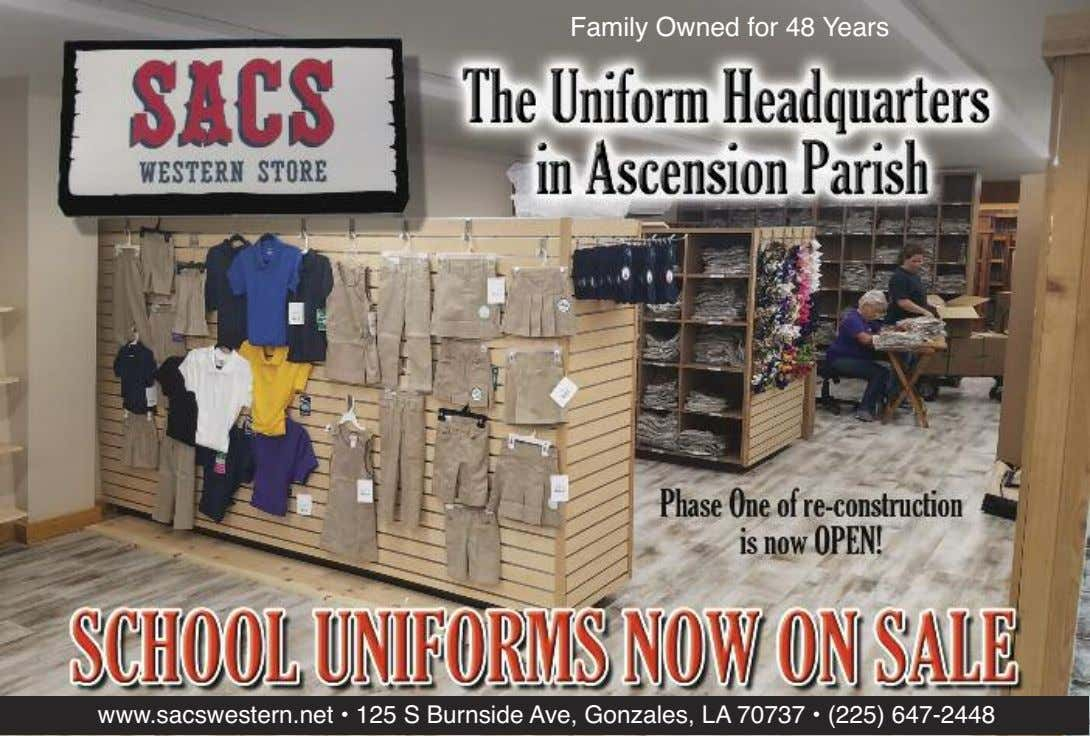 Family Owned for 48 Years www.sacswestern.net • 125 S Burnside Ave, Gonzales, LA 70737 •