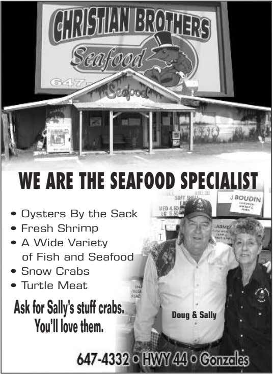 WE ARE THE SEAFOODSPECIALIST • Oysters By the Sack • Fresh Shrimp • A Wide