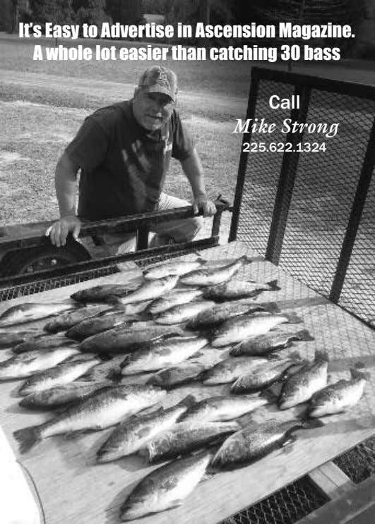 It's Easy to Advertise in Ascension Magazine. A whole lot easier than catching 30 bass