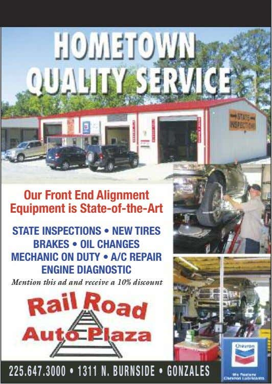 Our Front End Alignment Equipment is State-of-the-Art STATE INSPECTIONS • NEW TIRES BRAKES • OIL