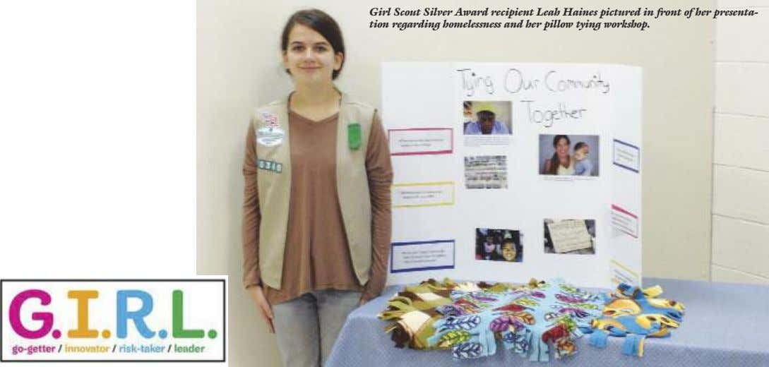Girl Scout Silver Award recipient Leah Haines pictured in front of her presenta- tion regarding