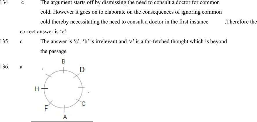 135. The answer is 'c'. 'b' is irrelevant and 'a' is a far-fetched thought which is