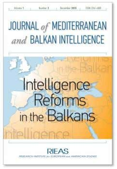 JOURNAL OF MEDITERRANEAN AND BALKAN INTELLIGENCE Published by the Research Institute for European and American