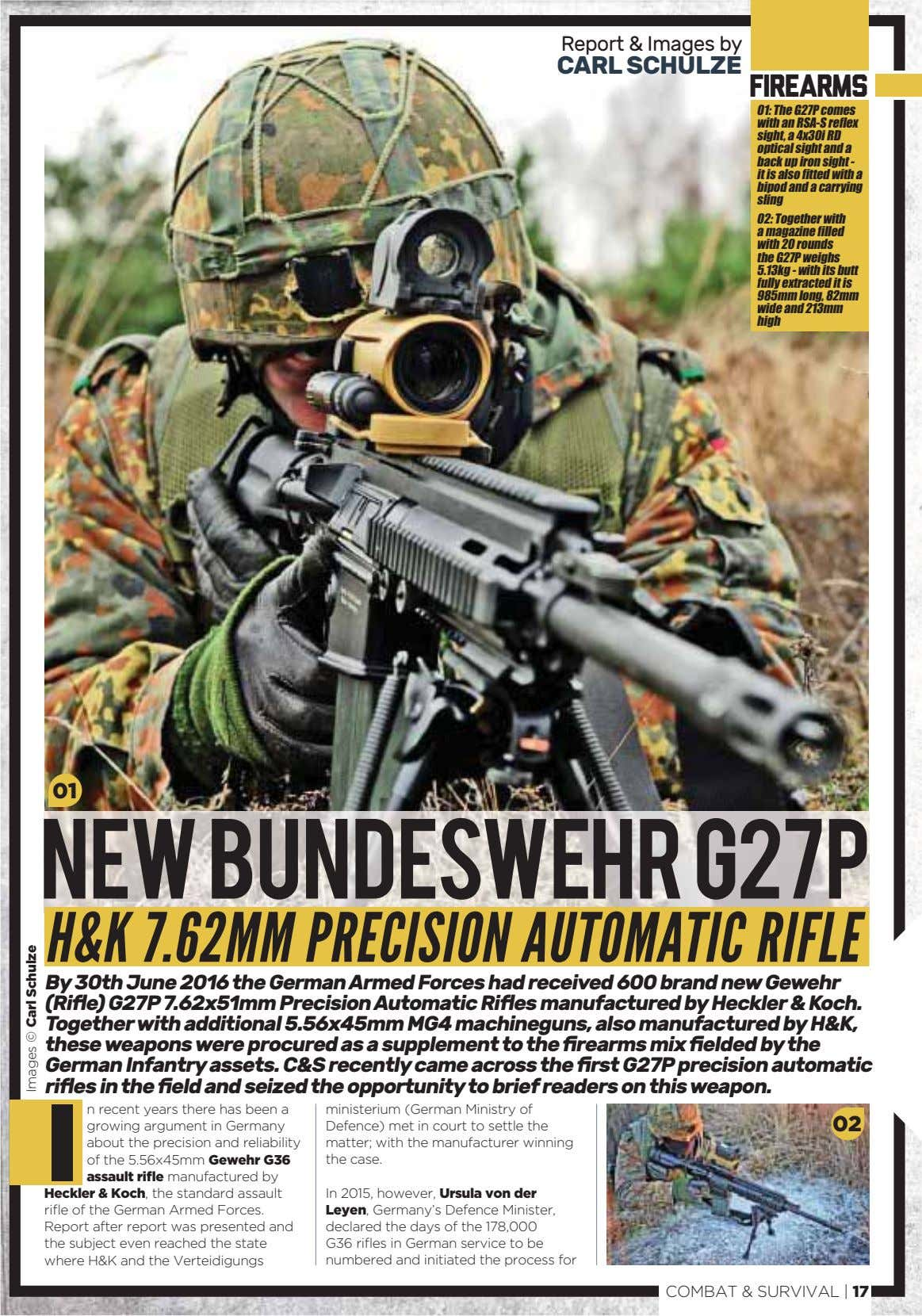 Report & Images by CARL SCHULZE firearms 01: The G27P comes with an RSA-S re