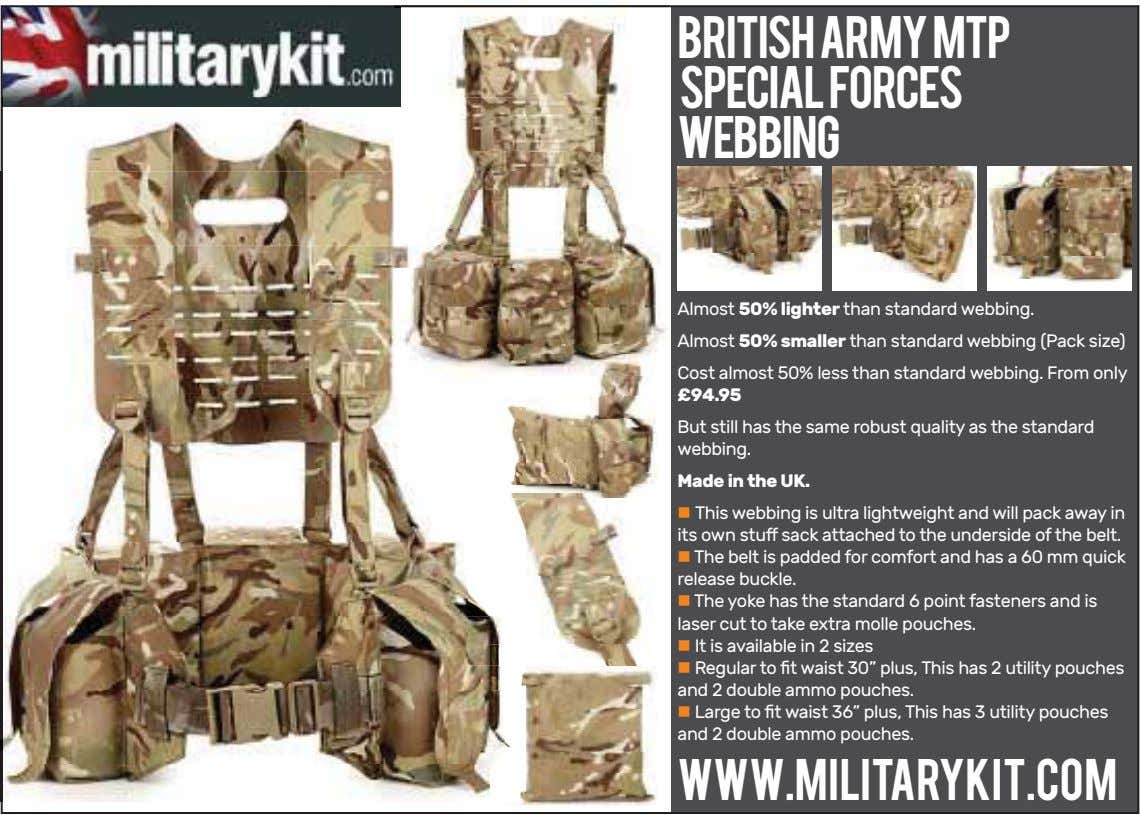BRITISH ARMY MTP SPECIAL FORCES WEBBING Almost 50% lighter than standard webbing. Almost 50% smaller