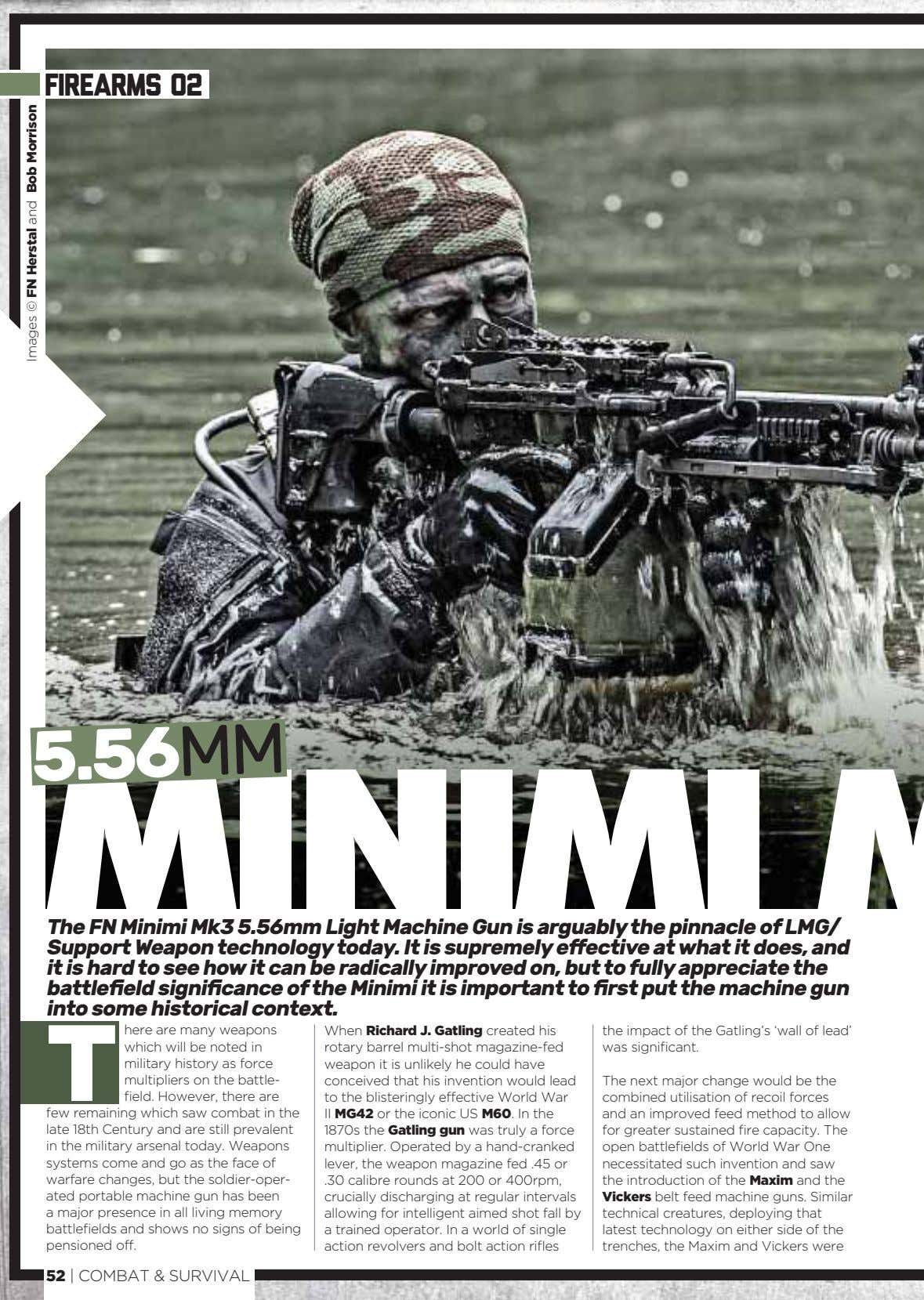 firearms 02 MINIMI M The FN Minimi Mk3 5.56mm Light Machine Gun is arguably the