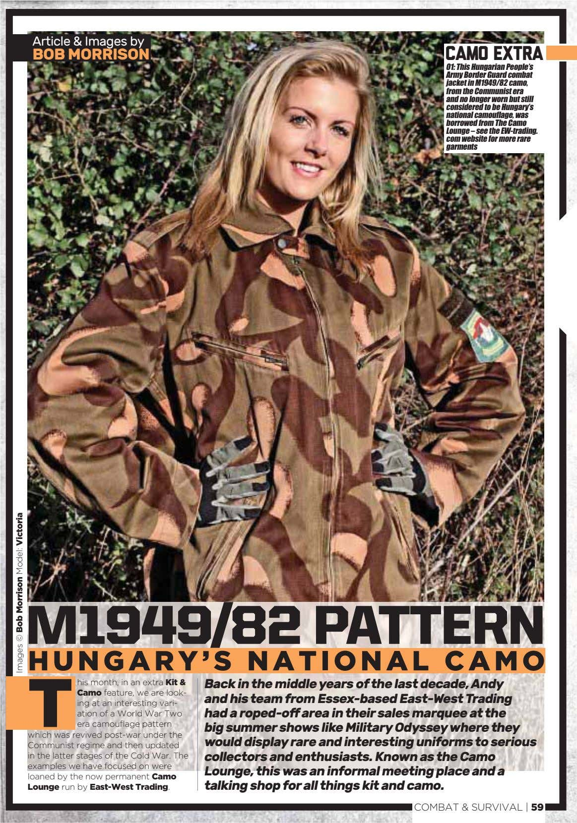 Article & Images by BOB MORRISON camo extra 01: This Hungarian People's Army Border Guard