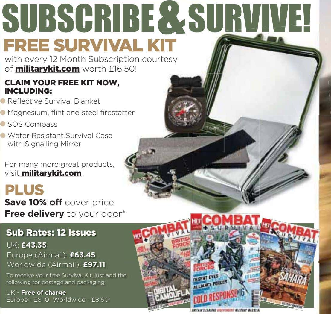 SUBSCRIBE&SURVIVE! FREE SURVIVAL KIT with every 12 Month Subscription courtesy rip tion courtesy of