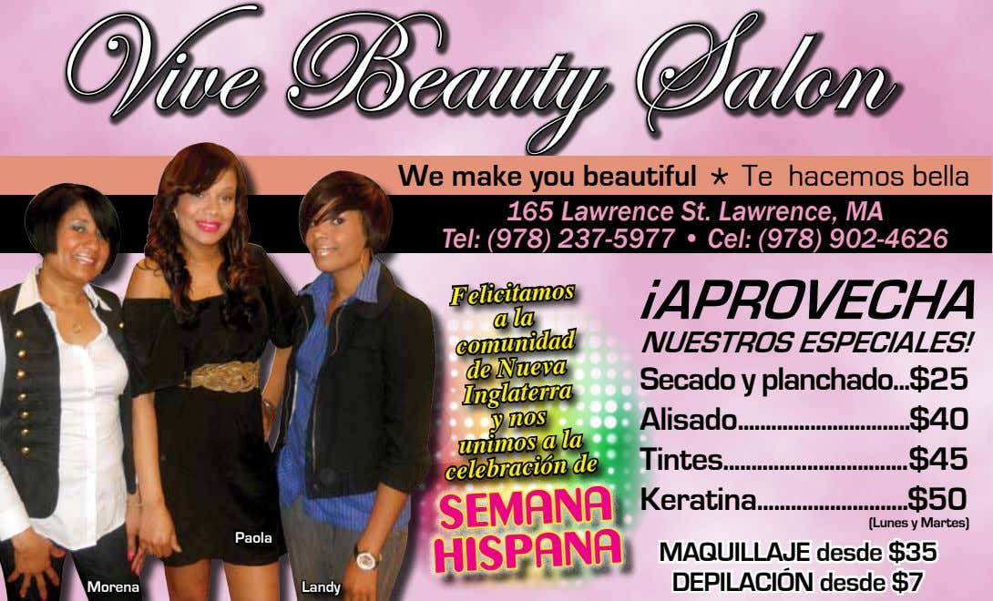 Vive Beauty Salon make you beautiful * Te hacemos bella 165 Lawrence St. Lawrence, MA