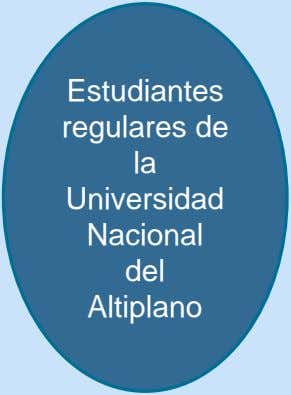 Estudiantes regulares de la Universidad Nacional del Altiplano