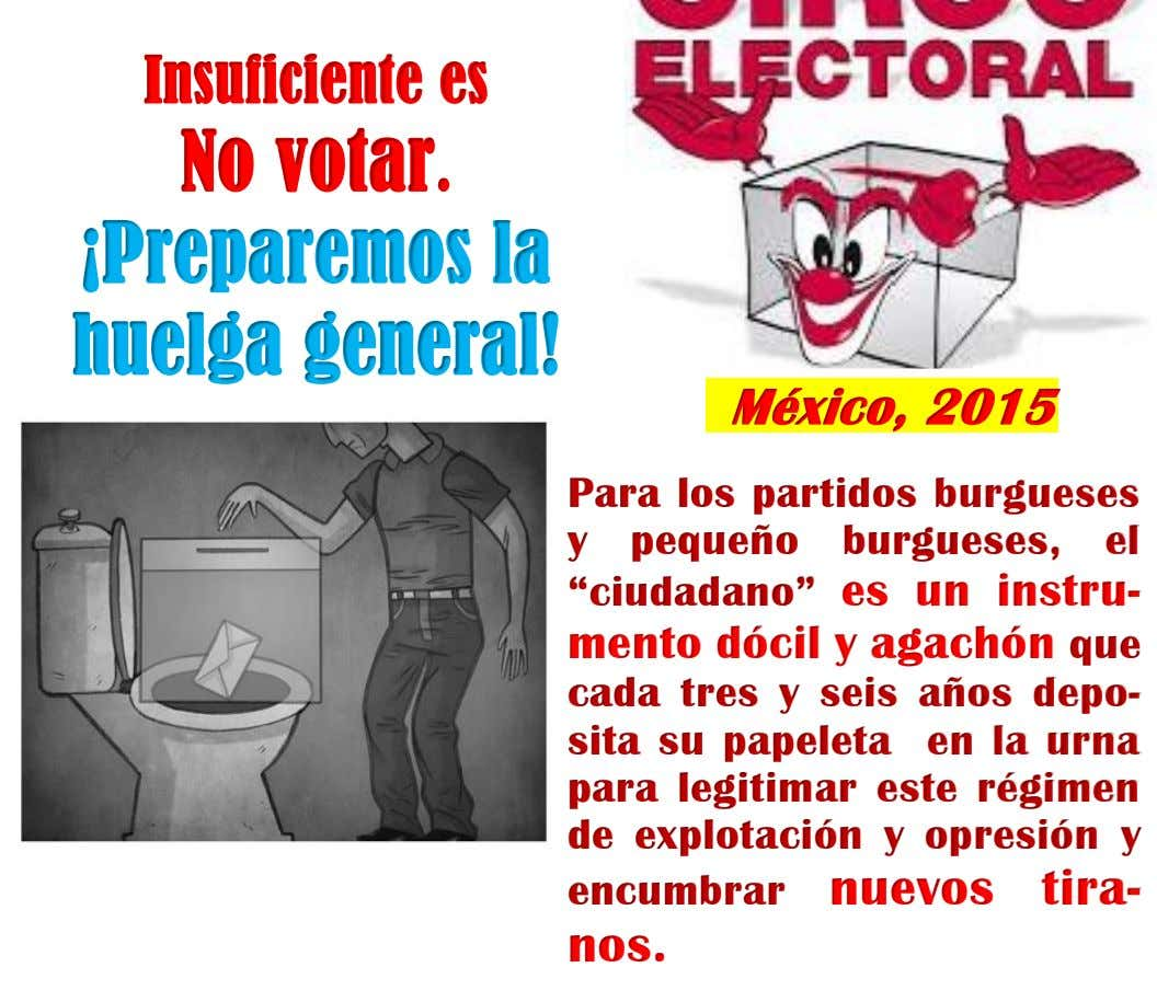 Insuficiente es No votar. ¡Preparemos la huelga general! México, 2015