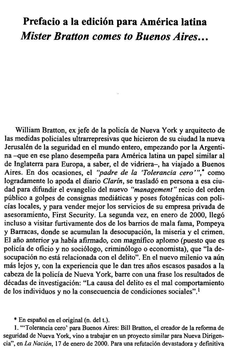 Prefacio a la edición para América latina Mister Bratton comes to Buenos Aires William Bratton,