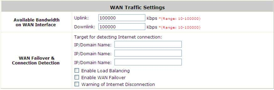 WAN Bandwidth Limit : Go to: System >> WAN Traffic . These parameters in the raw