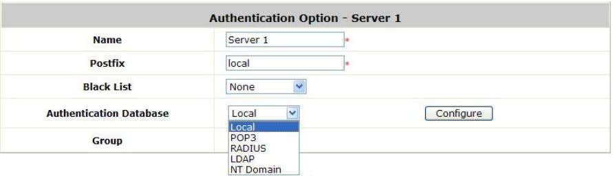 User, POP3, RADIUS, LDAP and NT Domain, to select from. Name: Set a name for the