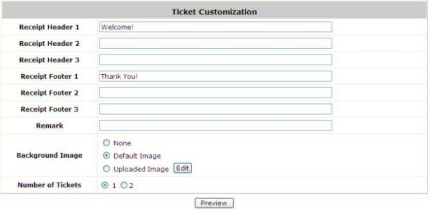 ticket can be customized here and previewed on the screen. Receipt Header: There are 3 receipt