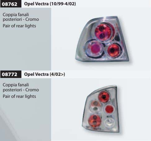08762 Opel Vectra (10/99-4/02) Coppia fanali posteriori - Cromo Pair of rear lights 08772 Opel