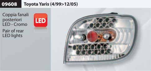 09608 Toyota Yaris (4/99>12/05) Coppia fanali posteriori LED - Cromo Pair of rear LED lights