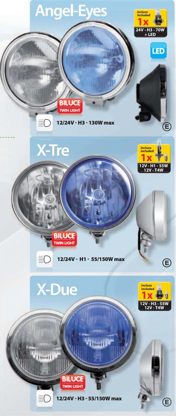 Angel-Eyes incluso included 1x 24V - H3 - 70W + LED BILUCE TWIN LIGHT 12/24V