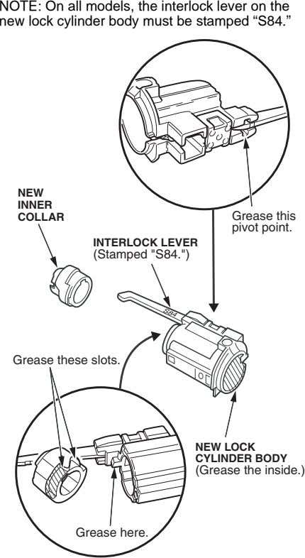 NOTE: On all models, the interlock lever on the new lock cylinder body must be