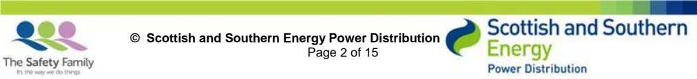 © Scottish and Southern Energy Power Distribution Page 2 of 15