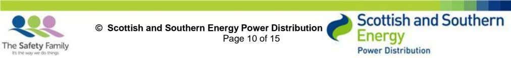 © Scottish and Southern Energy Power Distribution Page 10 of 15
