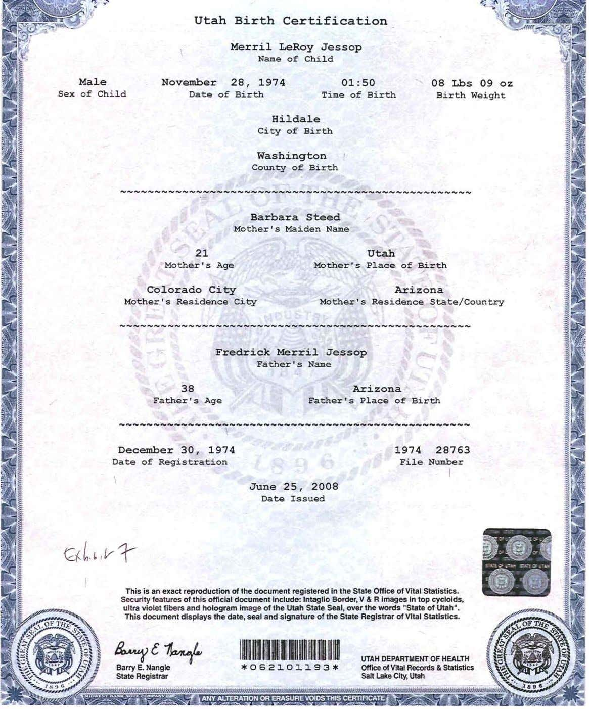 Utah Birth Certification Merri1 LeRoy Jessop Name of Child Male November 28, 1974 01:50 08