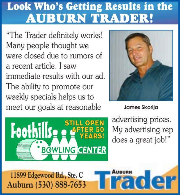 "Look Who's Getting Results in the AUBURN TRADER! ""The Trader definitely works! Many people thought"