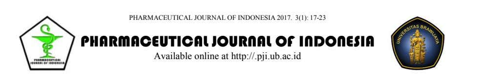 PHARMACEUTICAL JOURNAL OF INDONESIA 2017. 3(1): 17-23 PHARMACEUTICAL JOURNAL OF INDONESIA Available online at